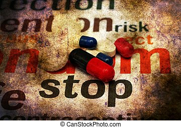 Stop using pills grunge concept