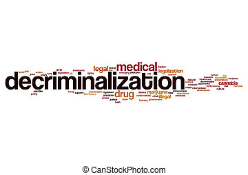 Decriminalization word cloud concept