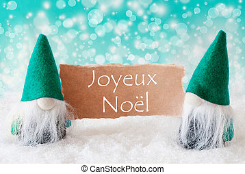 Turqoise Gnomes With Card, Joyeux Noel Means Merry Christmas...