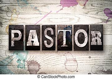 Pastor Concept Metal Letterpress Type