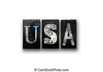 "USA Concept Isolated Letterpress Type - The word ""USA""..."
