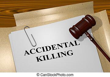 Accidental Killing - legal concept - 3D illustration of...