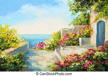 oil painting - house near the sea, colorful flowers, summer...