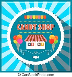 Candy Shop. Retro Vector Candy Shop Illustration. Candy Shop...