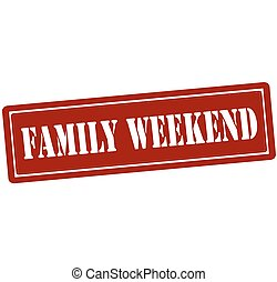 Family weekend - Rubber stamp with text family weekend...