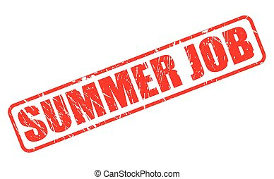 SUMMER JOB red stamp text on white