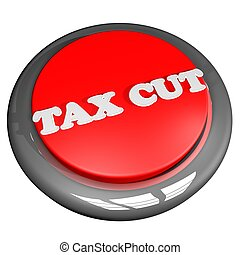 Tax cut button isolated over white, 3D rendering