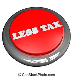 Less tax button isolated over white, 3D rendering
