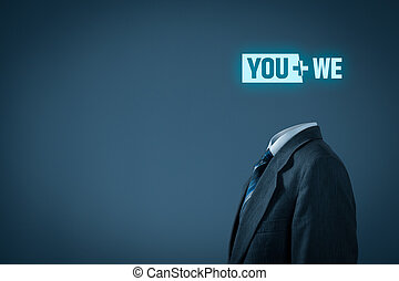 You plus we - cooperation and individual customer service...