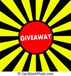 Giveaway white wording on Striped sun yellow-Black...
