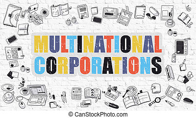 Multinational Corporations Concept with Doodle Design Icons.