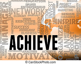 Achieve Words Shows Success Attainment And Achieving -...