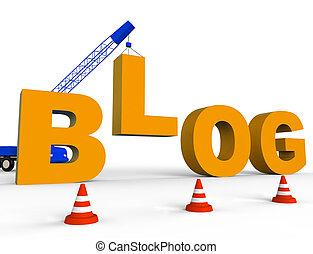 Build Blog Shows Internet Weblog 3d Rendering - Build Blog...