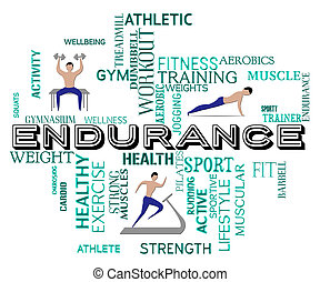 Fitness Endurance Means Working Out And Exercise - Fitness...