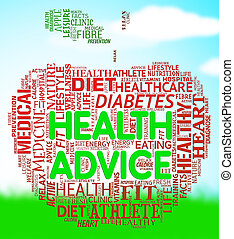 Health Advice Means Wellbeing Guidance And Advisory - Health...