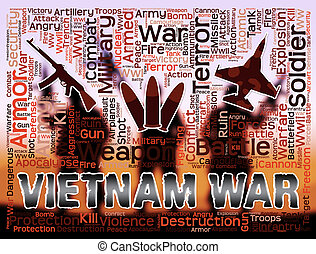 Vietnam War Means Indochina military Action And Conflict -...