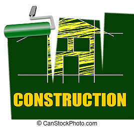 House Construction Indicates Real Estate And Building