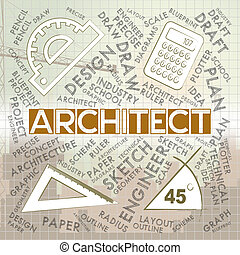 Architect Words Means Architecture Draftsman And Employment...