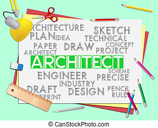 Architect Words Means Architecture Draftsman And Hiring -...
