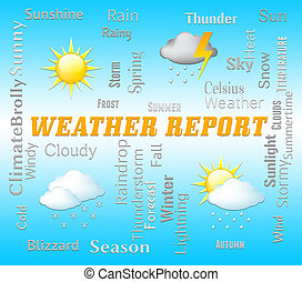 Weather Report Shows Climate And Meteorological Data -...