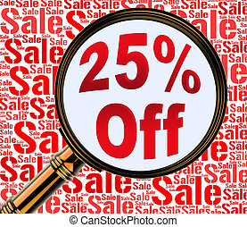 Twenty Five Percent Off Shows 25% Discount 3d Rendering -...