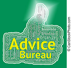 Advice Bureau Represents Help And Information Office -...