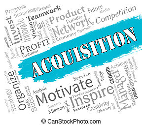 Acquisition Words Represents Procuring Procurement And...