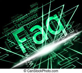 Faq Word Indicates Frequently Asked Questions And Advice -...