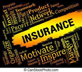 Insurance Words Represents Contract Covered And Policy -...