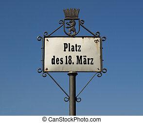 Street sign - Platz der 18 Maertz street sign, Berlin