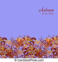 Autumn grape vine border design. Wilde grape with red orange...