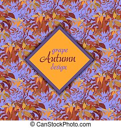 Autumn grape vine seamless pattern design and label with...