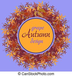 Autumn grape vine circle frame design and label with text...