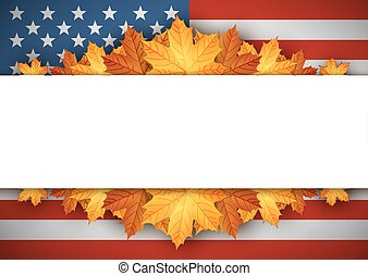 American Flag. Banner. Autumn leaves background. - American...