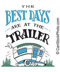 The best days are at the trailer poster