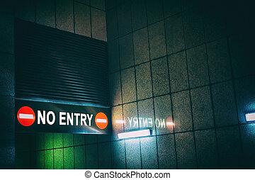 No Entry - NO ENTRY, selective focus.