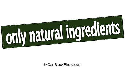 Only natural ingredients - Rubber stamp with text only...