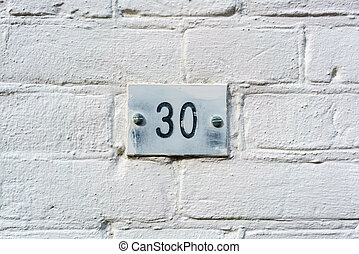 NUmber 30 - House number thirty 30