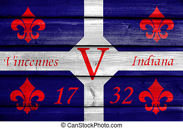 Flag of Vincennes, Indiana, USA, painted on old wood plank background