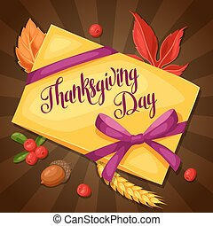 Thanksgiving Day greeting card. Background with letter and autumn objects