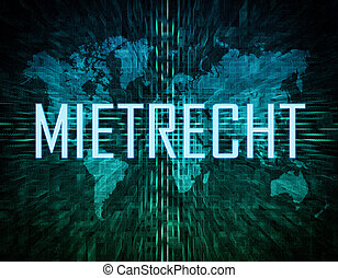 Mietrecht - german word for tenancy law text concept on...