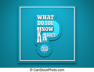 What do you know about ebola question