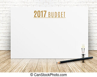 2017 budget year text on white paper poster with black pencil and lightbulb on wood plank floor and white brick wall,Business presentation mock up for adding your list