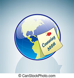 Globe and Coming Soon Sticker - Globe part of the 3D...