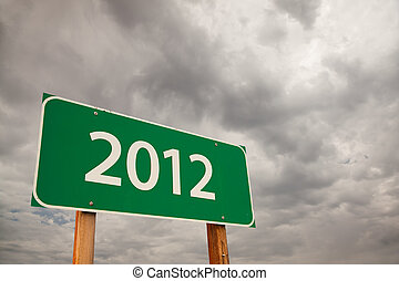 2012 Green Road Sign Over Storm Clouds - 2012 Green Road...