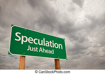 Speculation Green Road Sign Over Storm Clouds - Speculation...