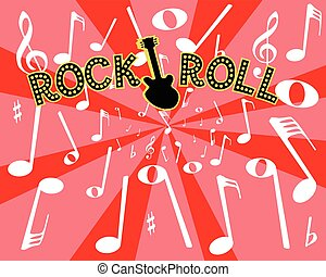 Rock And Roll Noise - A musical background with the legend...