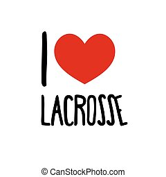 I love lacrosse. Sport Red heart simple symbol white...