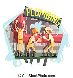 Three Plumbers At Work Funny Scene Cool Colorful Vector...