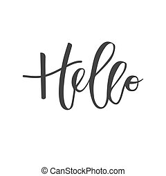 Hello hand written inscription - Hello lettering hand...